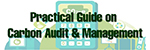 Practical Guide on Carbon Audit and Management
