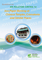 Guidelines on Air Pollution Control for Joss Paper Burning at Chinese Temples, Crematoria and Similar Places