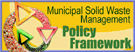MSW Management Policy Framework