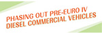 Phasing Out Pre-Euro IV Diesel Commercial Vehicles