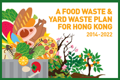 A food waste & yard waste plan for Hong Kong 2014-2022