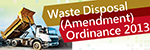 Waste Disposal (Admendment) Ordinance 2013